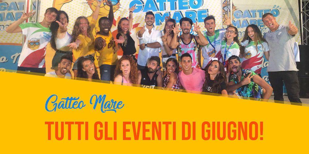 GATTEO MARE: Calendario Completo Eventi Giugno 2021